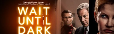 Review: Wait Until Dark